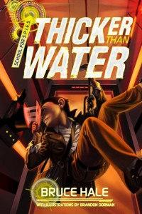 Cover of Thicker Than Water: Max hanging from ceiling, trying to break into a secure room